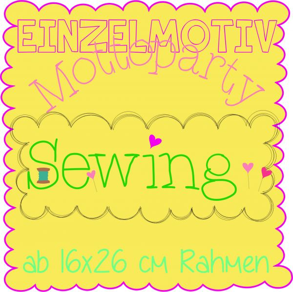 "Stickdatei - Mottoparty ""sewing"" 16x26"