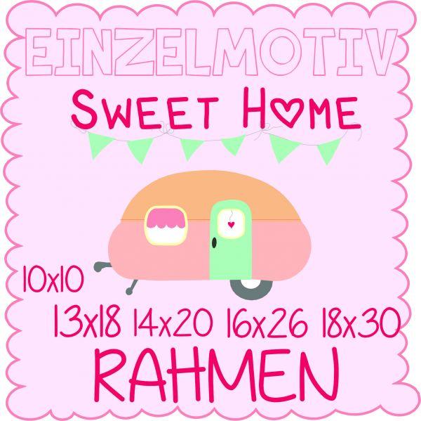 Sweet Home ( Alle Rahmengrößen )