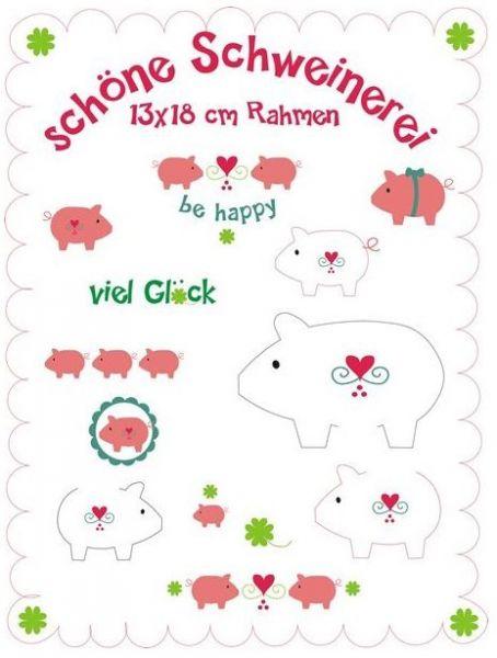 Schöne Schweinerei 13x18