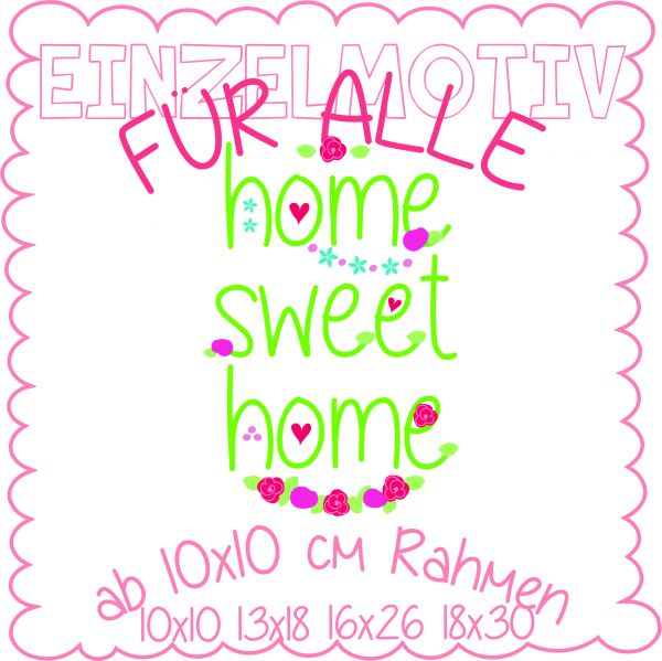 home sweet home ( Alle Rahmengrößen )
