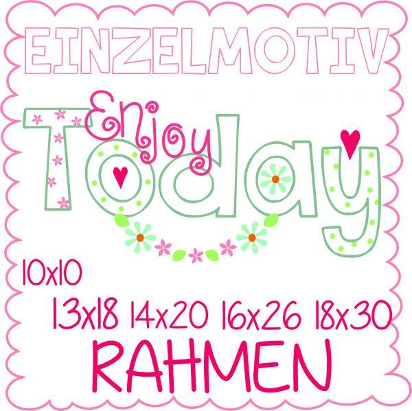 Enjoy Today ( Alle Rahmengrößen )