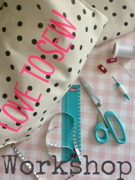 Workshop - LOVE TO SEW