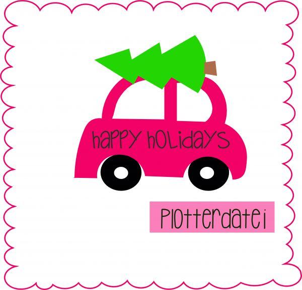 happy holidays - Plotterdatei