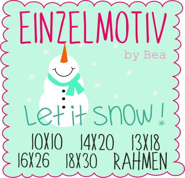 Let it snow ( Alle Rahmengrößen )