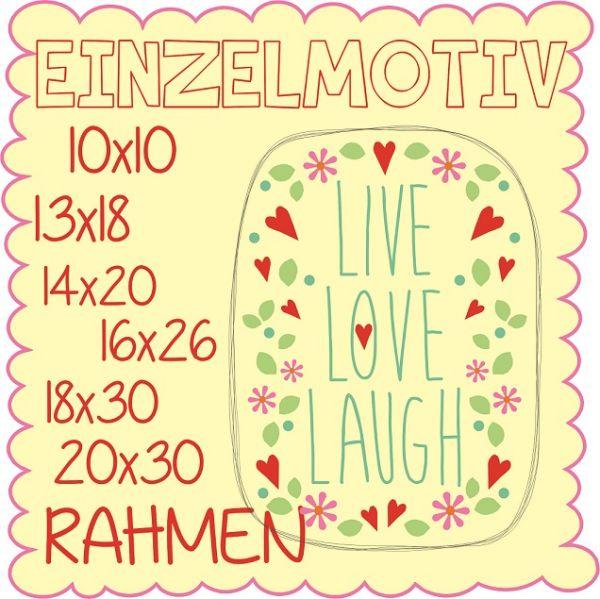 live love laugh ( Alle Rahmengrößen )