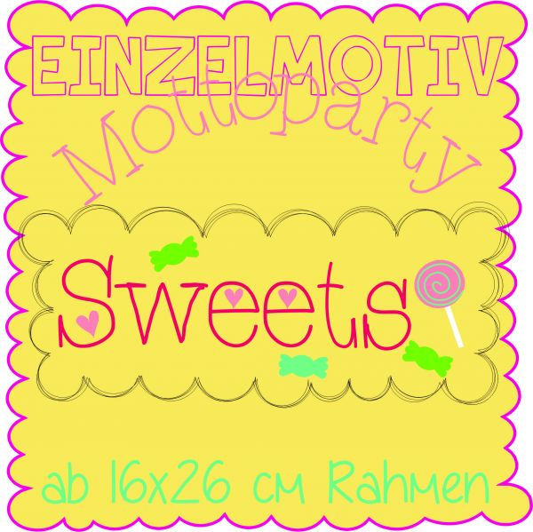 """Stickdatei - Mottoparty """"sweets"""" 16x26"""